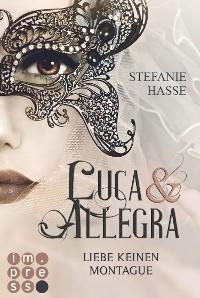 Cover Liebe keinen Montague (Luca & Allegra 1)