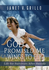 Cover God Promised Me Wings to Fly