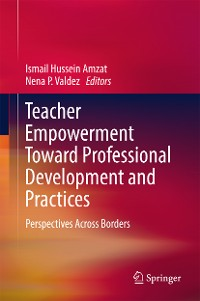 Cover Teacher Empowerment Toward Professional Development and Practices