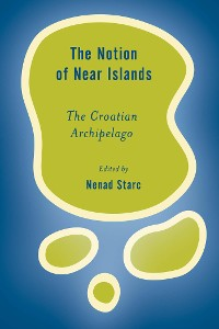 Cover The Notion of Near Islands