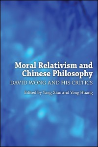 Cover Moral Relativism and Chinese Philosophy