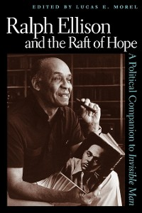 Cover Ralph Ellison and the Raft of Hope