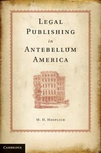 Cover Legal Publishing in Antebellum America