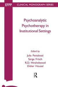 Cover Psychoanalytic Psychotherapy in Institutional Settings