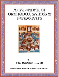 Cover A Calendar of Orthodox Saints & Feast Days: Orthodox Service Books - Number 9