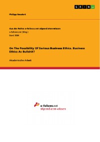Cover On The Possibility Of Serious Business Ethics. Business Ethics As Bullshit?