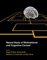 Cover Neural Basis of Motivational and Cognitive Control