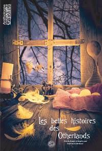 Cover Les belles histoires des Otherlands