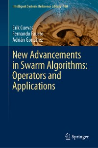 Cover New Advancements in Swarm Algorithms: Operators and Applications