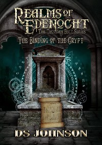 Cover Realms of Edenocht The Binding of the Crypt