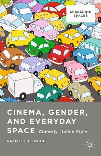Cover Cinema, Gender, and Everyday Space