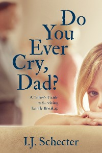 Cover Do You Ever Cry, Dad?