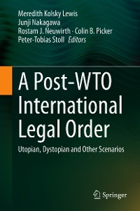 Cover A Post-WTO International Legal Order