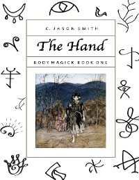Cover The Hand: Body Magick Book One