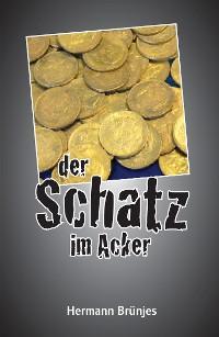 Cover der Schatz im Acker