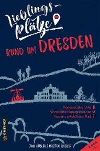 Cover Lieblingsplätze rund um Dresden