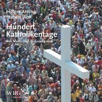 Cover Hundert Katholikentage