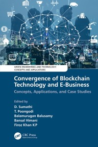 Cover Convergence of Blockchain Technology and E-Business