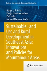 Cover Sustainable Land Use and Rural Development in Southeast Asia: Innovations and Policies for Mountainous Areas