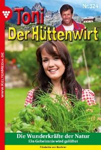 Cover Toni der Hüttenwirt (ab 301) 324 – Heimatroman
