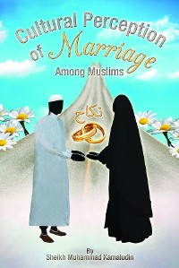Cover Cultural Perception of Marriage Among Muslims