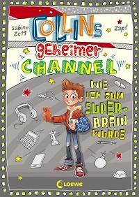 Cover Collins geheimer Channel - Wie ich zum Super-Brain wurde
