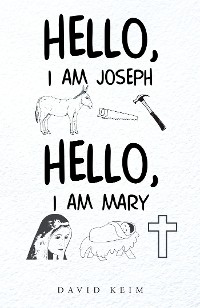 Cover Hello, I Am Joseph - Hello, I Am Mary