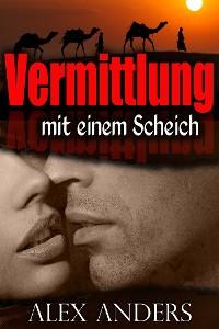 Cover Vermittlung mit einem Scheich (BBW, BDSM erotische Romantik)