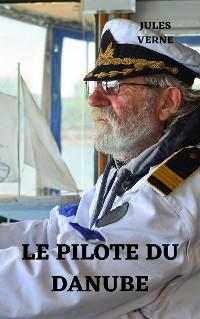 Cover Le pilote du Danube