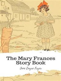 Cover The Mary Frances Story Book