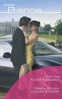 Cover Placer y venganza - Legado de pasión