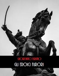 Cover Gli Eroici Furori