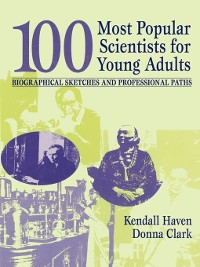 Cover 100 Most Popular Scientists for Young Adults