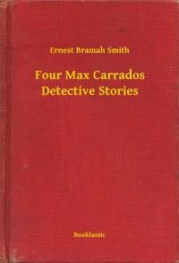 Cover Four Max Carrados Detective Stories