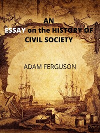 Cover An Essay On The History Of Civil Society