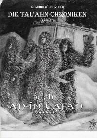 Cover Die Tal'ahn-Chroniken, Band 1 Buch 1 An-In Tafan, erster Teil