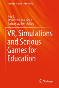 Cover VR, Simulations and Serious Games for Education