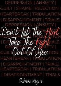 Cover Don't Let The Hurt Take The Fight Out Of You