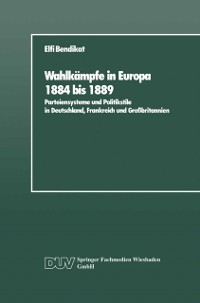 Cover Wahlkampfe in Europa 1884 bis 1889