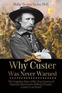 Cover Why Custer Was Never Warned