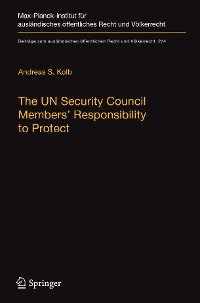 Cover The UN Security Council Members' Responsibility to Protect