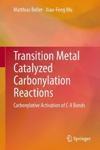 Cover Transition Metal Catalyzed Carbonylation Reactions