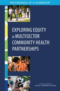Cover Exploring Equity in Multisector Community Health Partnerships