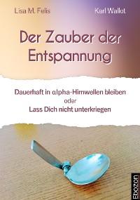 Cover Der Zauber der Entspannung