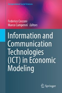 Cover Information and Communication Technologies (ICT) in Economic Modeling