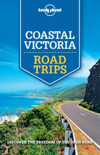 Cover Lonely Planet Coastal Victoria Road Trips