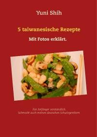 Cover 5 taiwanesische Rezepte