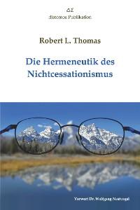 Cover Die Hermeneutik des Nichtcessationismus