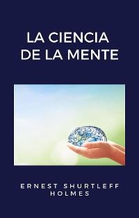 Cover La ciencia de la mente (traducido)
