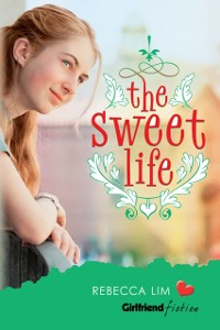 Cover Sweet Life (Girlfriend Fiction 7)